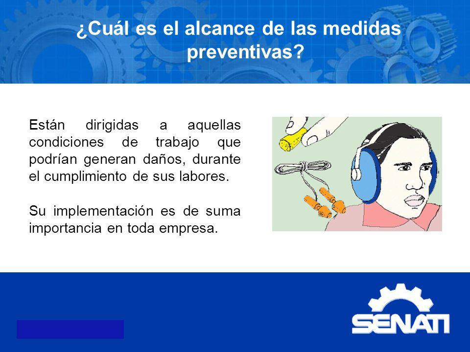 ¿Cuál es el alcance de las medidas preventivas