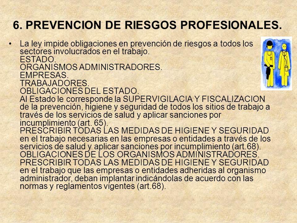6. PREVENCION DE RIESGOS PROFESIONALES.