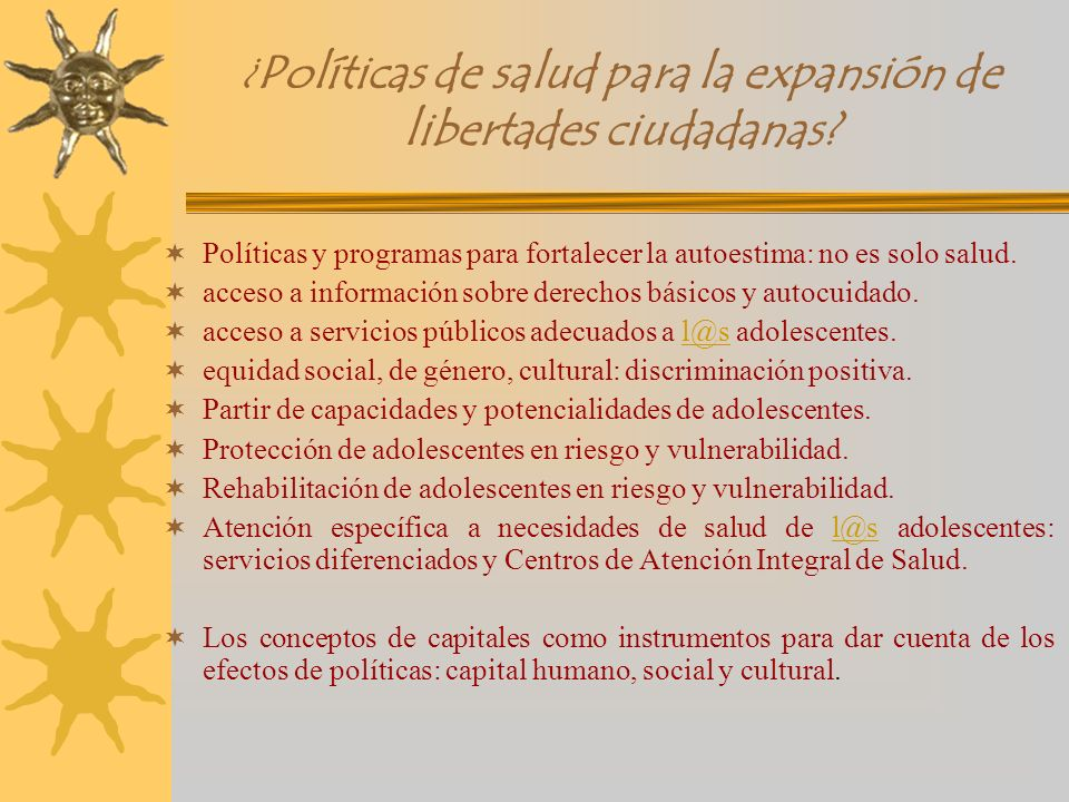 ¿Políticas de salud para la expansión de libertades ciudadanas