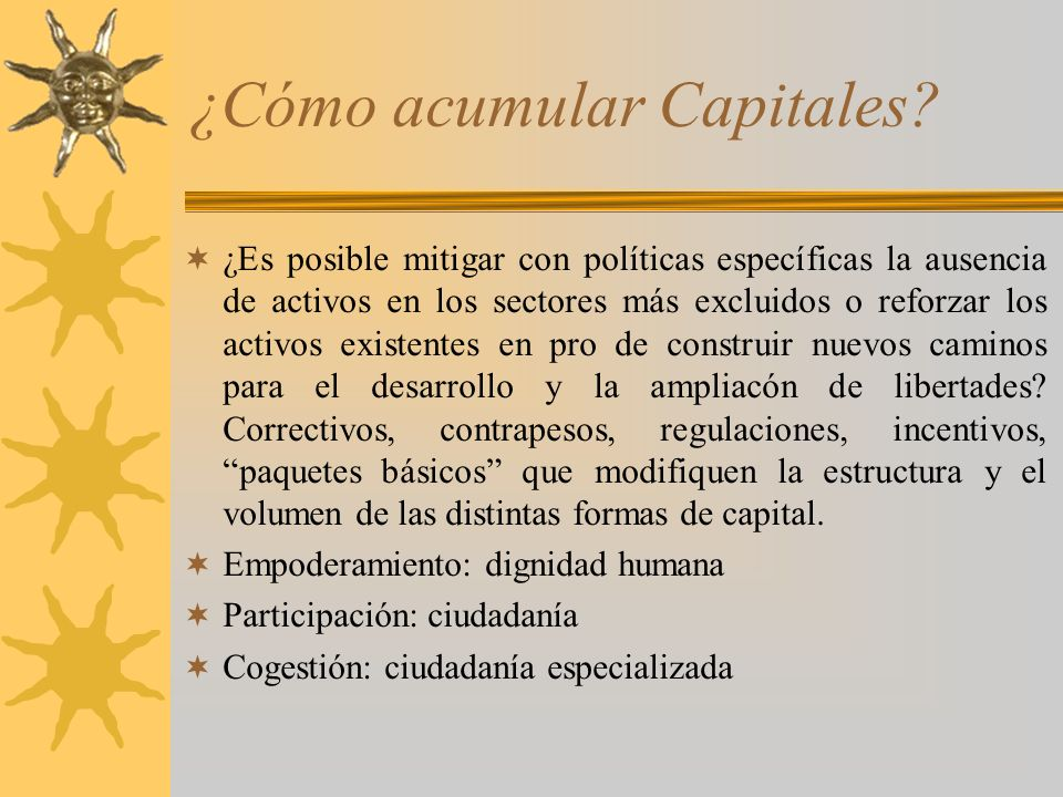 ¿Cómo acumular Capitales