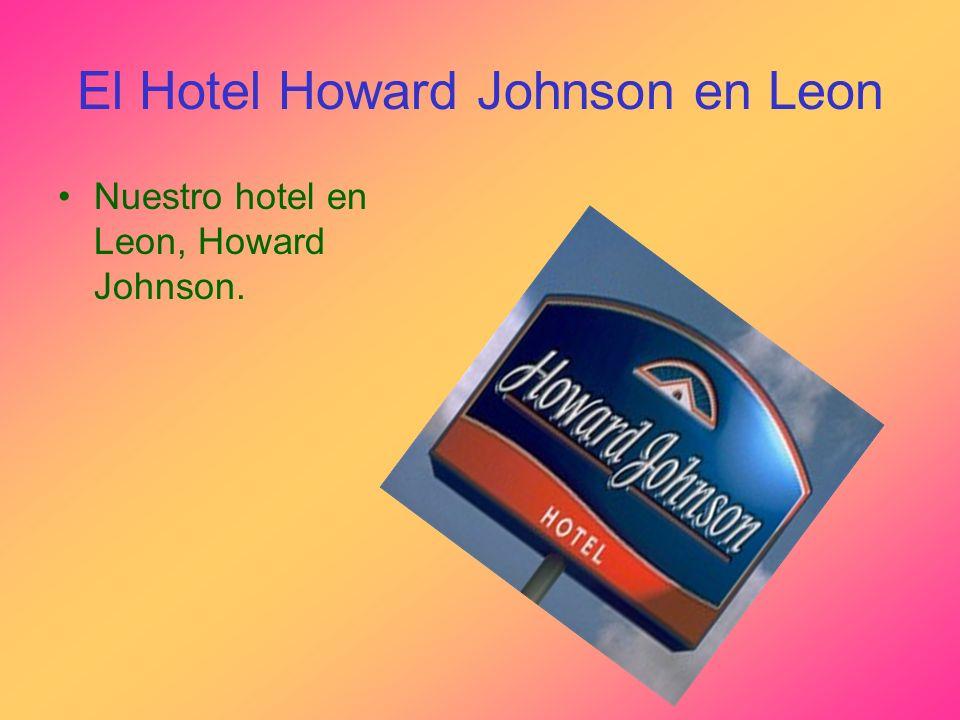 El Hotel Howard Johnson en Leon
