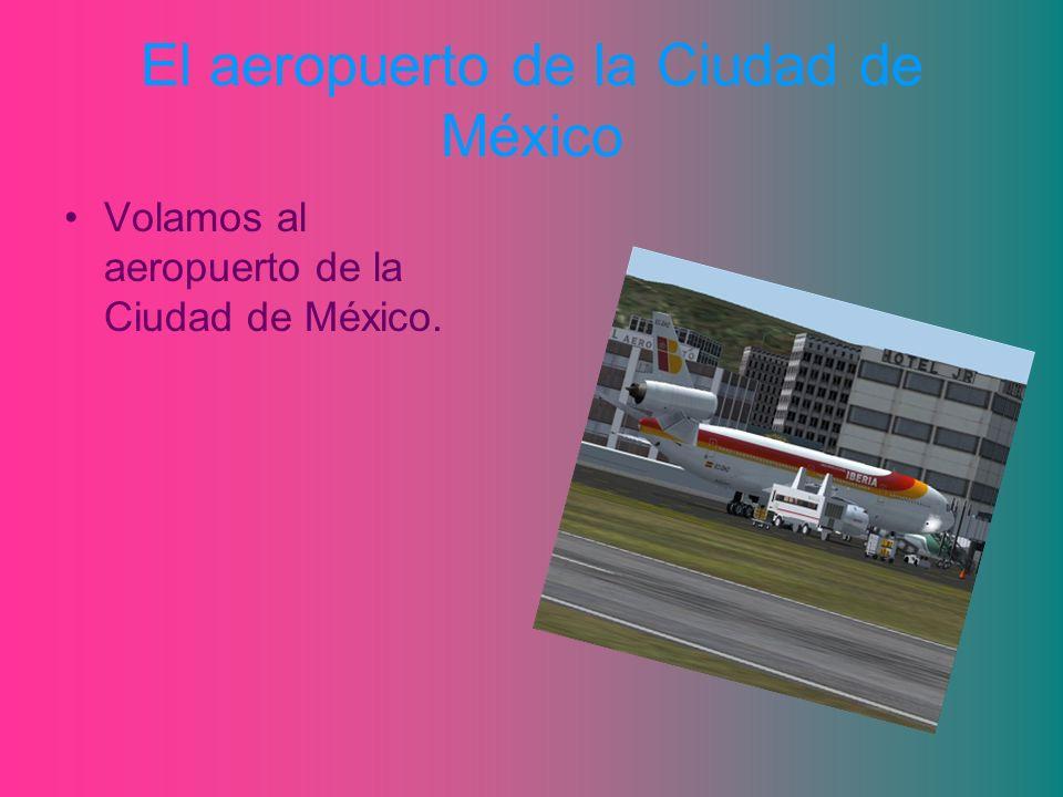 El aeropuerto de la Ciudad de México