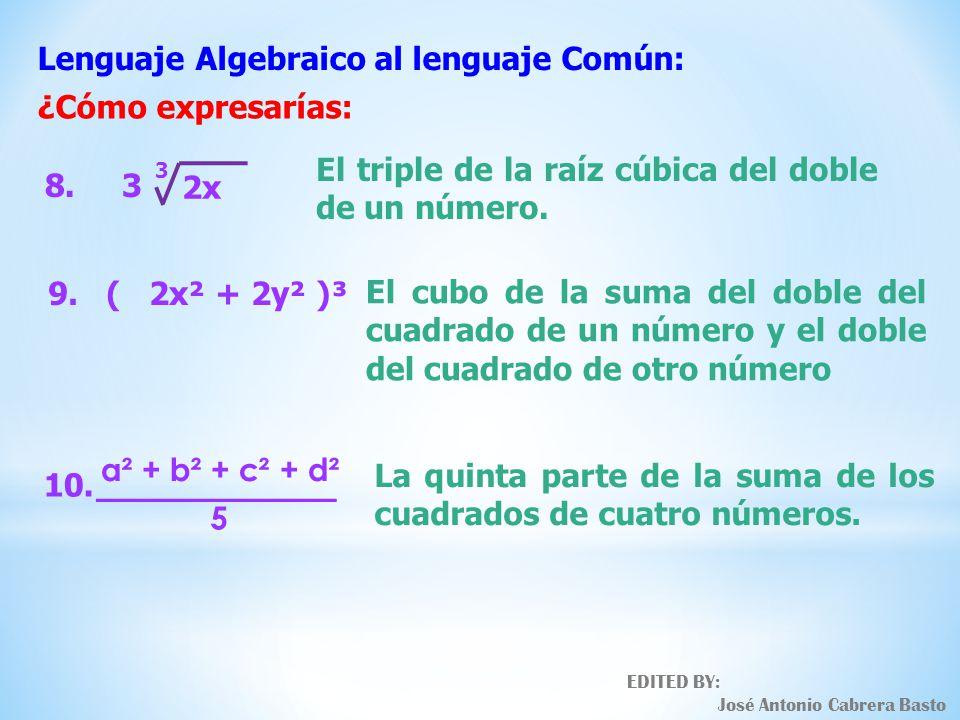 Lenguaje Algebraico al lenguaje Común: