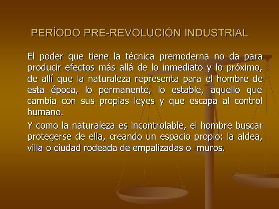 PERÍODO PRE-REVOLUCIÓN INDUSTRIAL