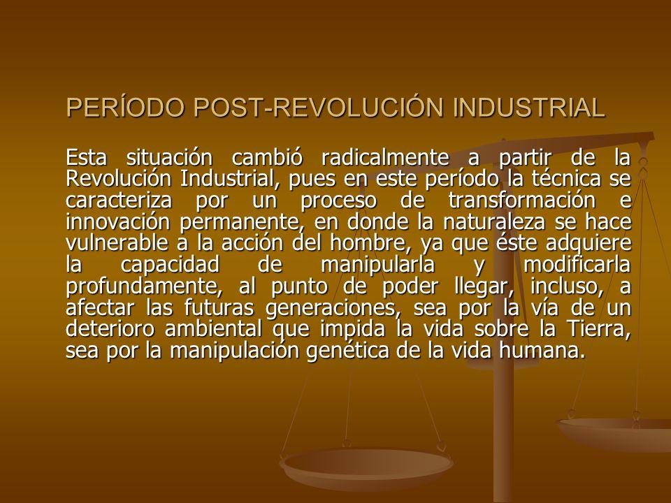 PERÍODO POST-REVOLUCIÓN INDUSTRIAL