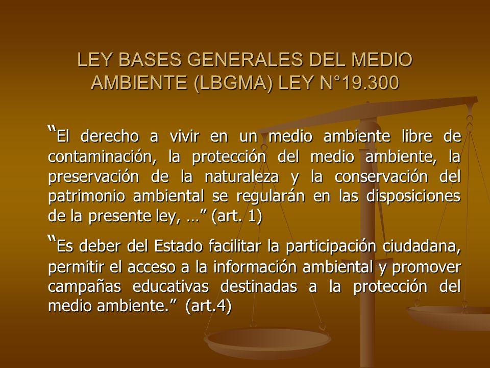 LEY BASES GENERALES DEL MEDIO AMBIENTE (LBGMA) LEY N°19.300