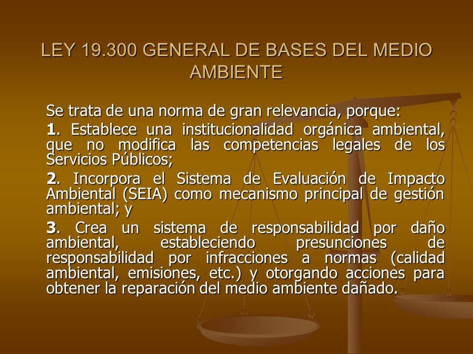 LEY 19.300 GENERAL DE BASES DEL MEDIO AMBIENTE