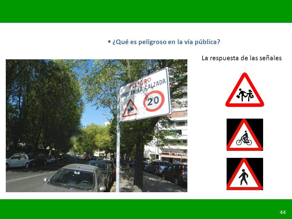 ¿Qué es peligroso en la vía pública