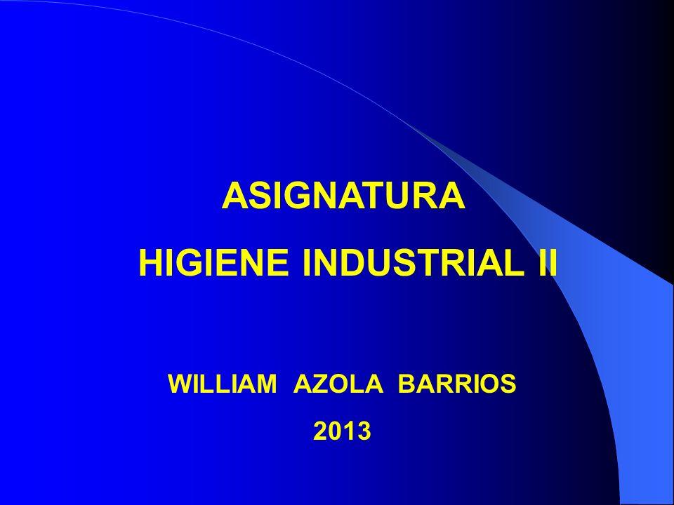 ASIGNATURA HIGIENE INDUSTRIAL II