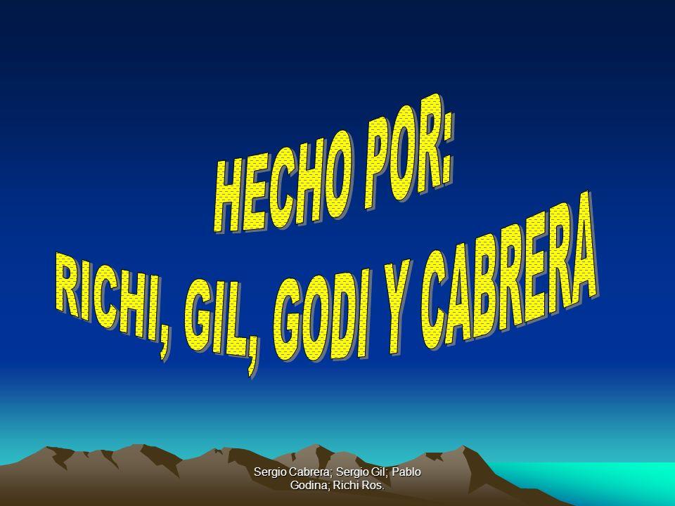 RICHI, GIL, GODI Y CABRERA