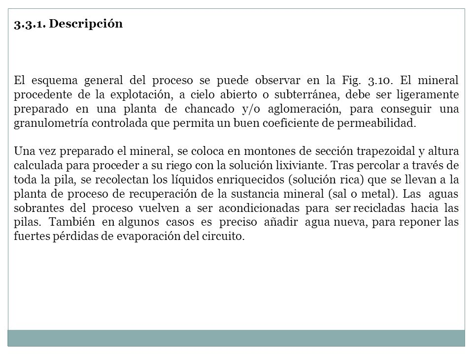3.3. Lixiviación en pilas (heap leaching)