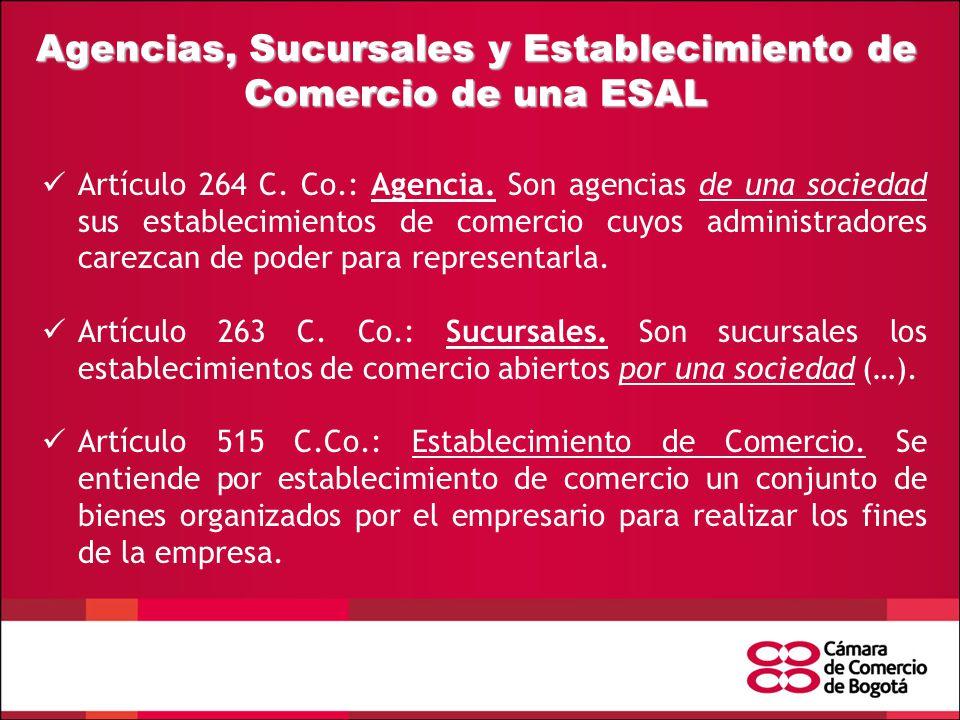 Agencias, Sucursales y Establecimiento de Comercio de una ESAL