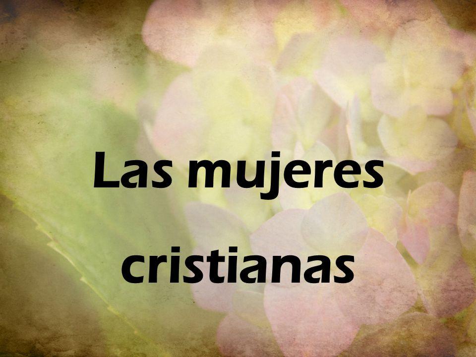 Las Mujeres Cristianas