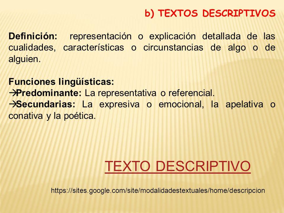 TEXTO DESCRIPTIVO b) TEXTOS DESCRIPTIVOS