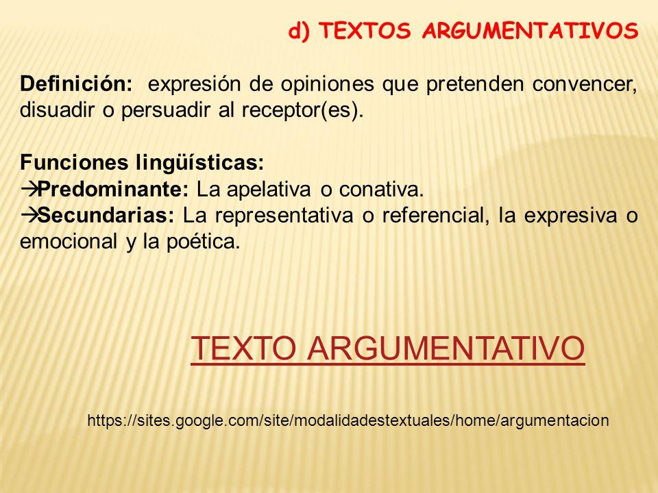 TEXTO ARGUMENTATIVO d) TEXTOS ARGUMENTATIVOS