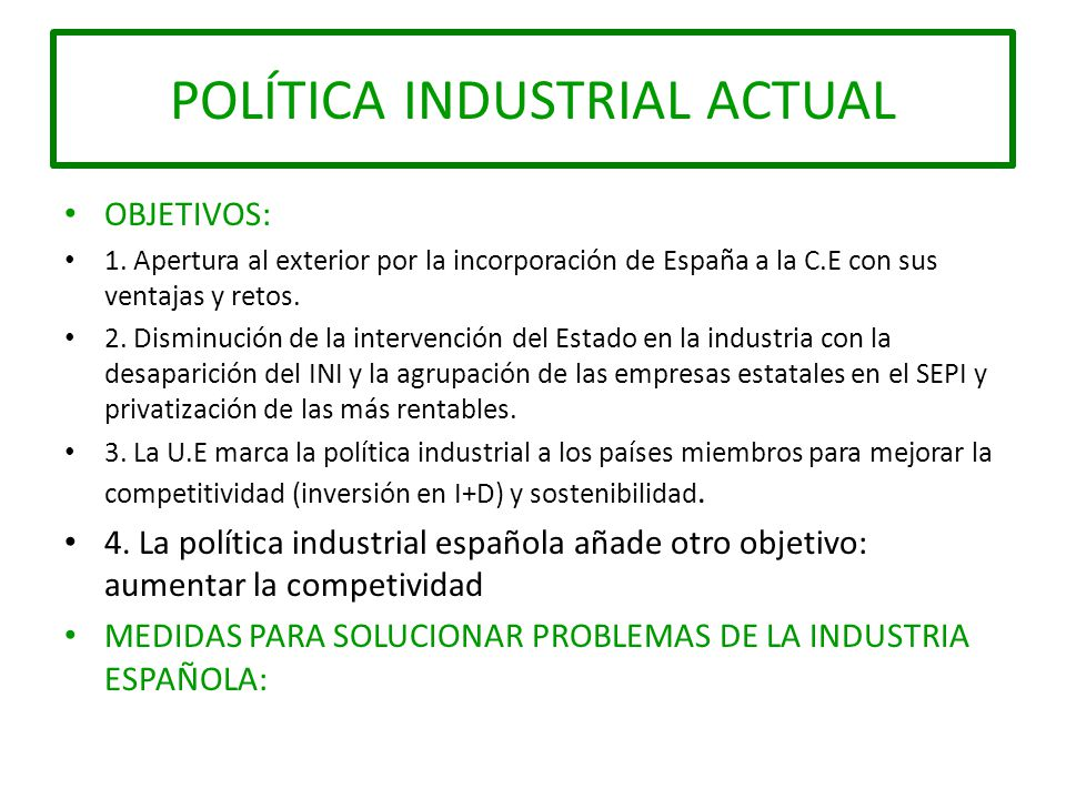 Pol tica industrial actual ppt descargar for Politica exterior de espana