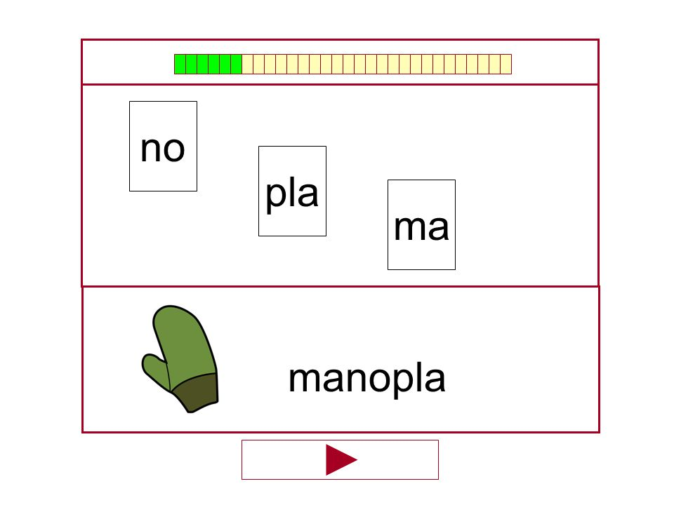 no pla ma manopla …