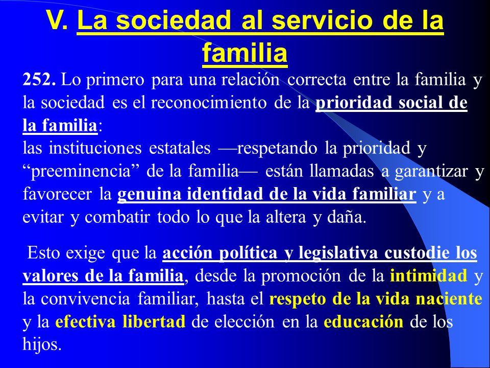 V. La sociedad al servicio de la familia