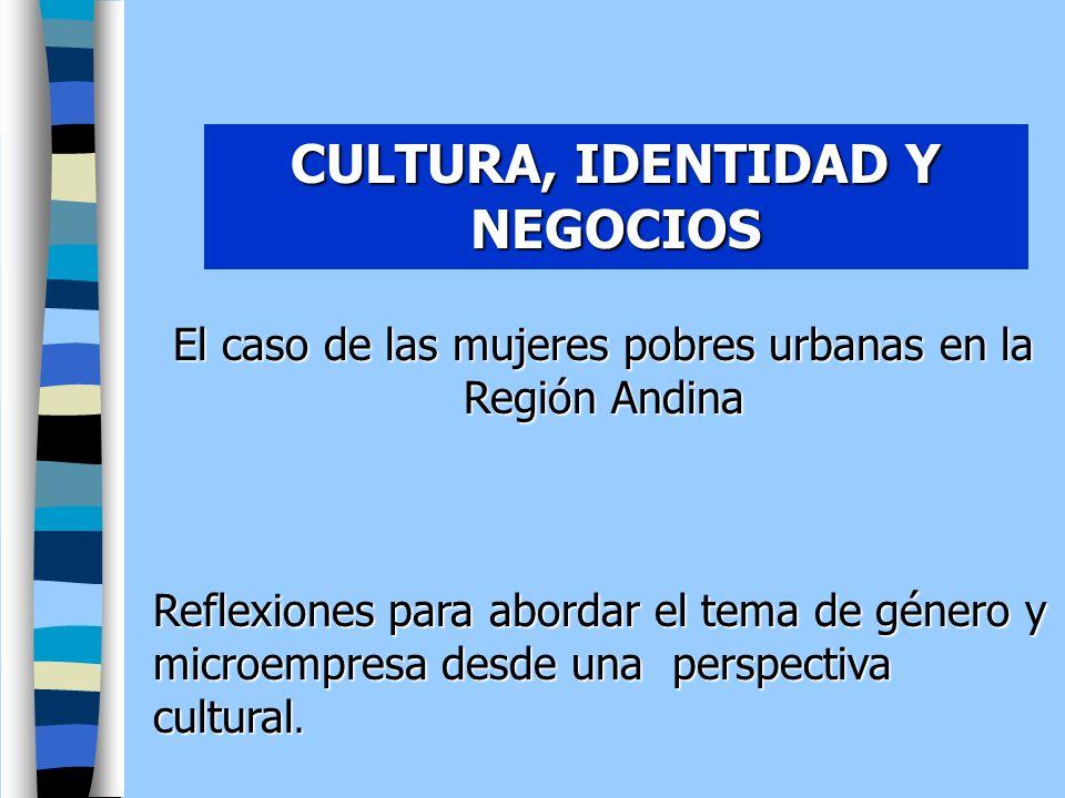 CULTURA, IDENTIDAD Y NEGOCIOS