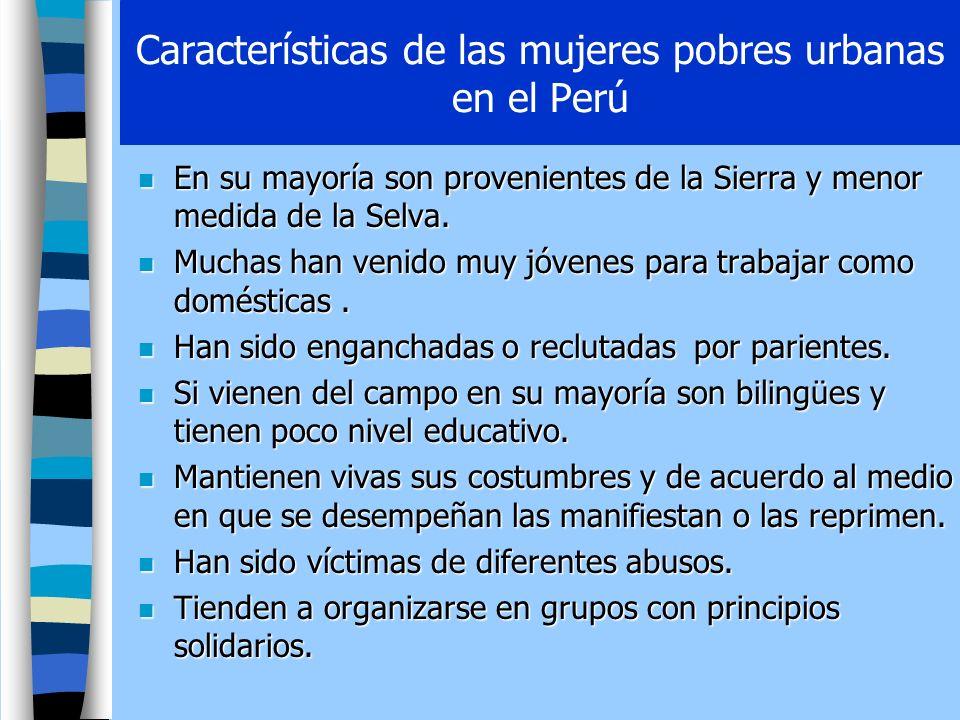 Características de las mujeres pobres urbanas en el Perú