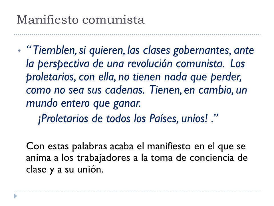 ¡Proletarios de todos los Países, uníos! .