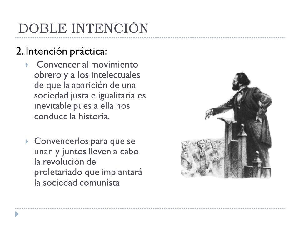 DOBLE INTENCIÓN 2. Intención práctica: