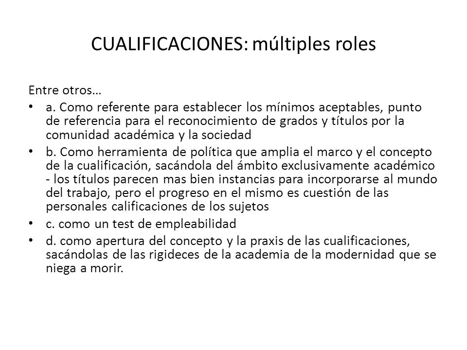 CUALIFICACIONES: múltiples roles