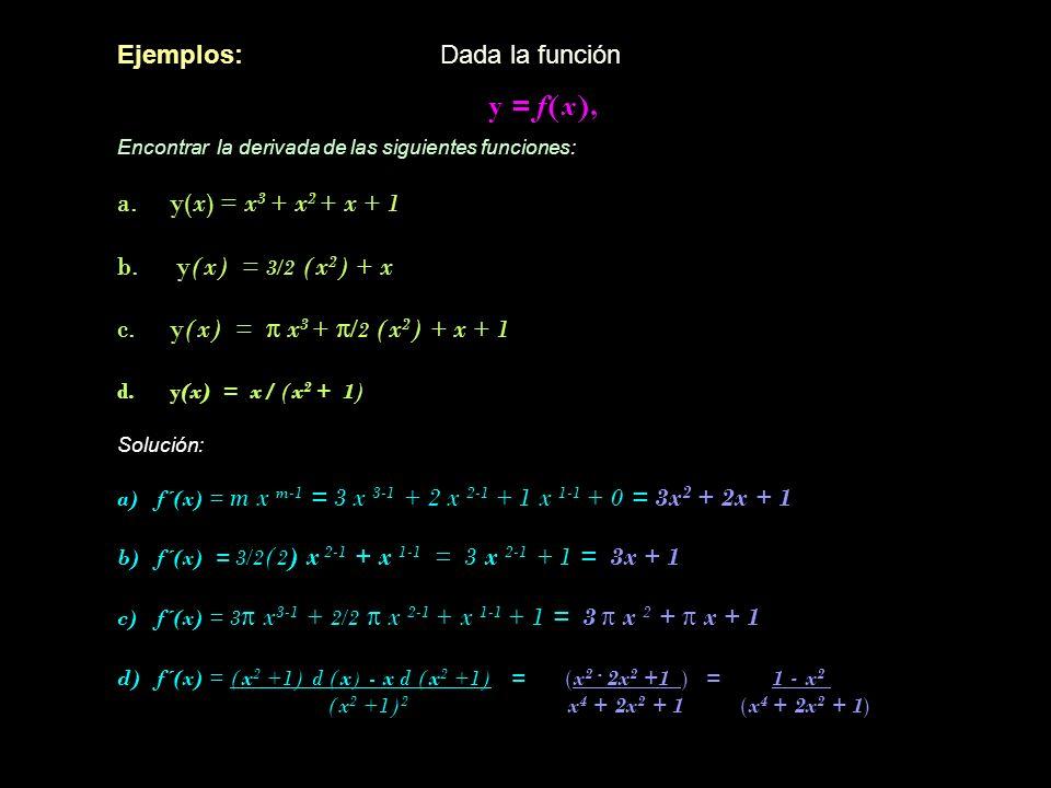 y = f(x), Ejemplos: Dada la función y(x) = x3 + x2 + x + 1