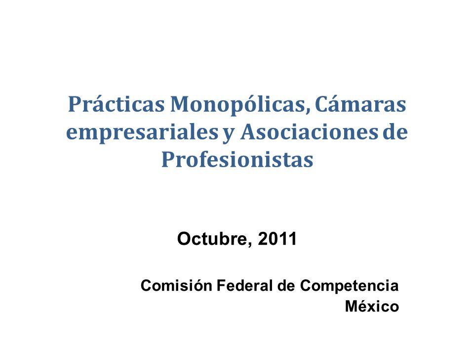 Octubre, 2011 Comisión Federal de Competencia México