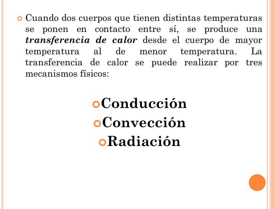 Conducción Convección Radiación