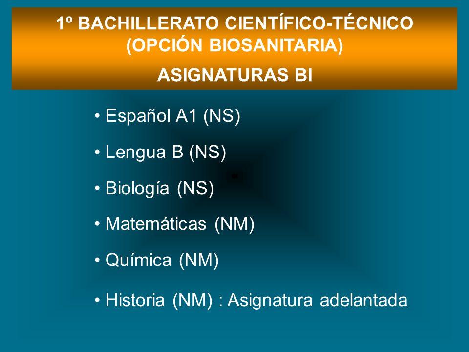 1º BACHILLERATO CIENTÍFICO-TÉCNICO (OPCIÓN BIOSANITARIA)