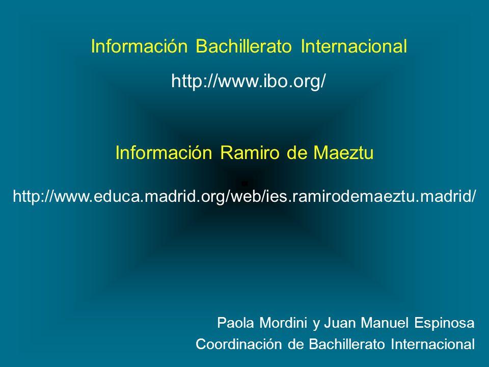 Información Bachillerato Internacional http://www.ibo.org/