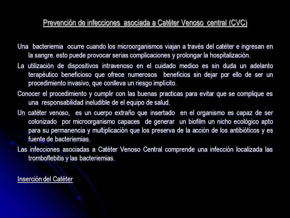 Prevención de infecciones asociada a Catéter Venoso central (CVC)