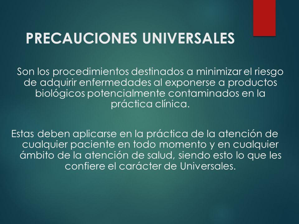 PRECAUCIONES UNIVERSALES