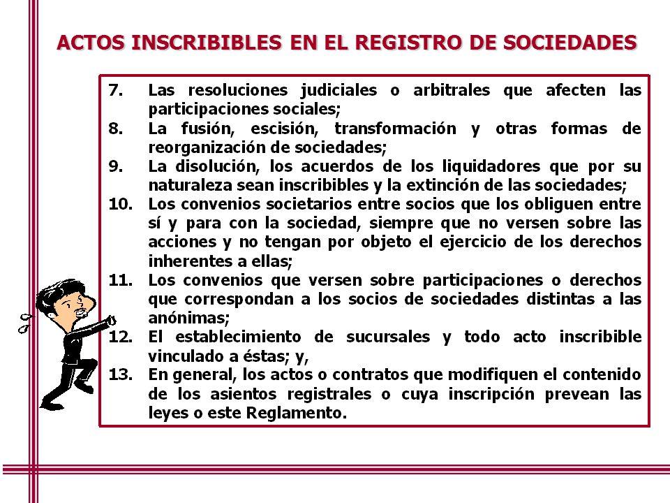 ACTOS INSCRIBIBLES EN EL REGISTRO DE SOCIEDADES