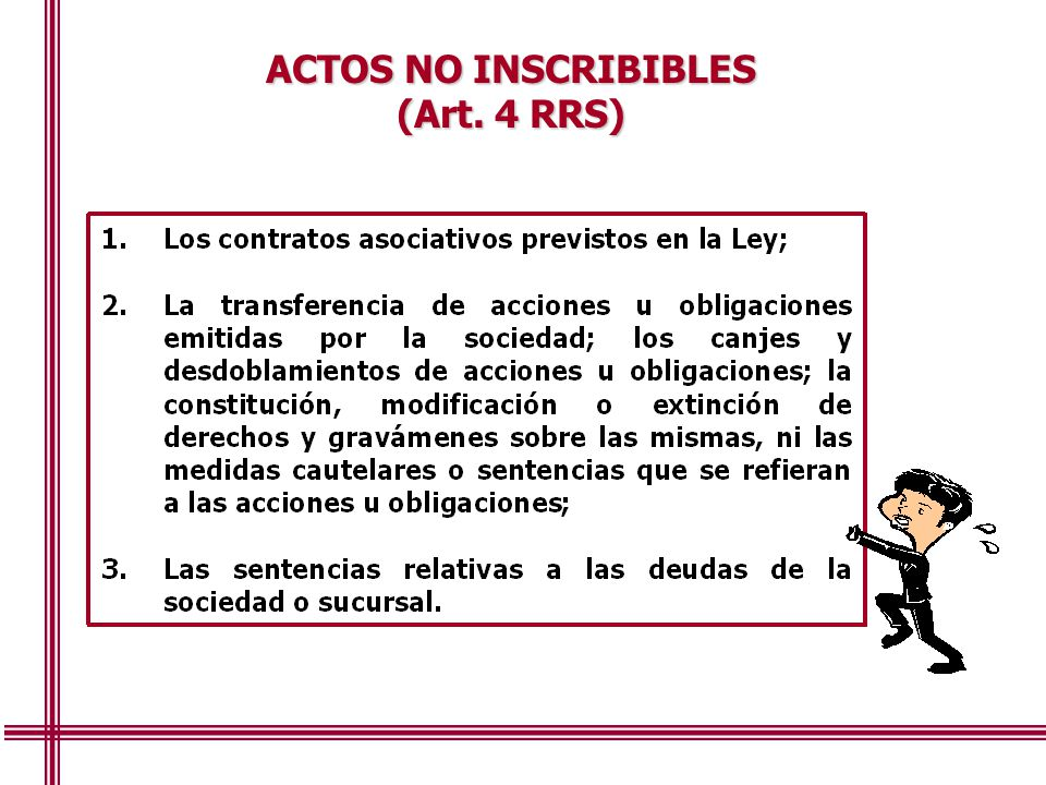 ACTOS NO INSCRIBIBLES (Art. 4 RRS)