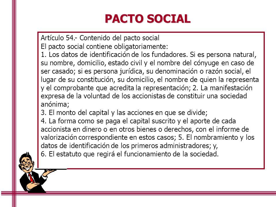 PACTO SOCIAL Artículo 54.- Contenido del pacto social