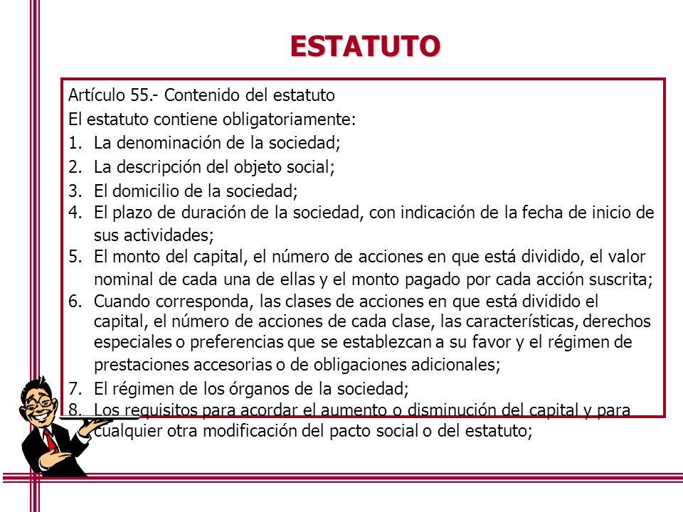 ESTATUTO Artículo 55.- Contenido del estatuto