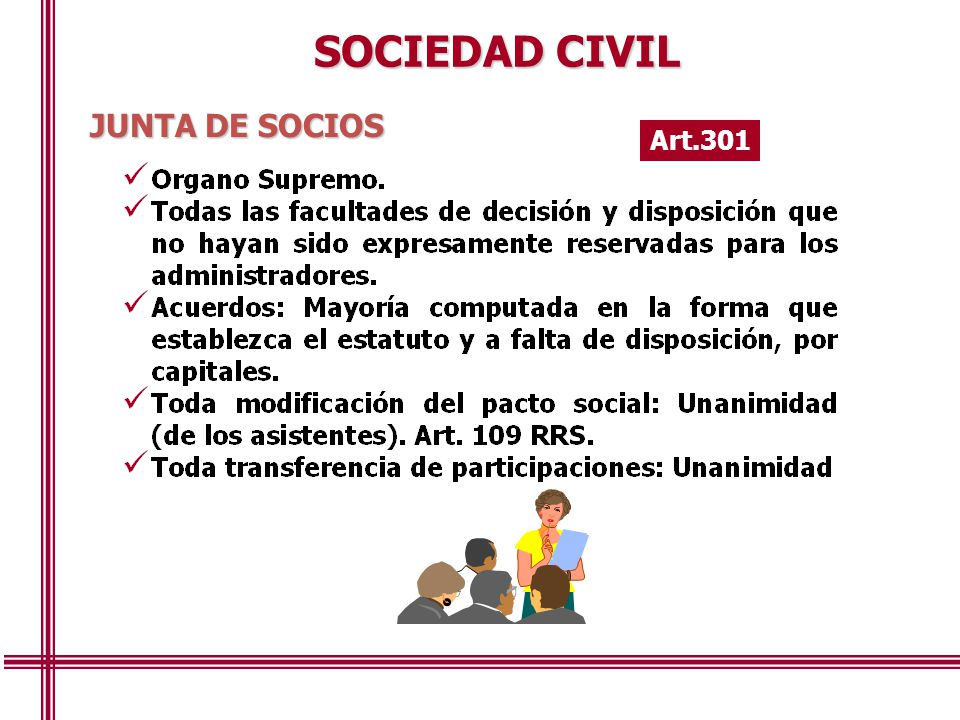 SOCIEDAD CIVIL JUNTA DE SOCIOS Art.301