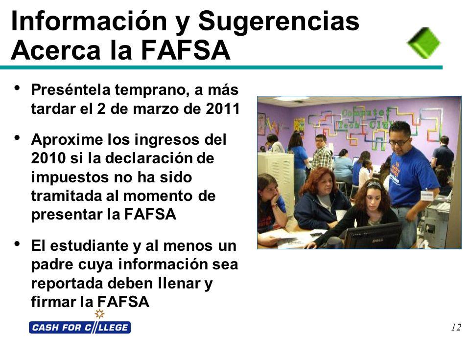 Información y Sugerencias Acerca la FAFSA