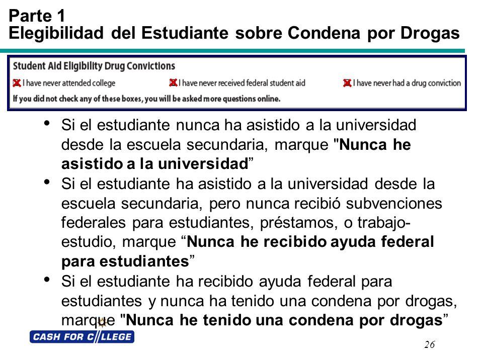 Parte 1 Elegibilidad del Estudiante sobre Condena por Drogas
