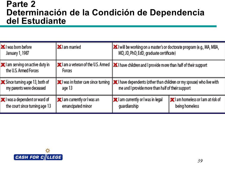 Determinación de la Condición de Dependencia del Estudiante