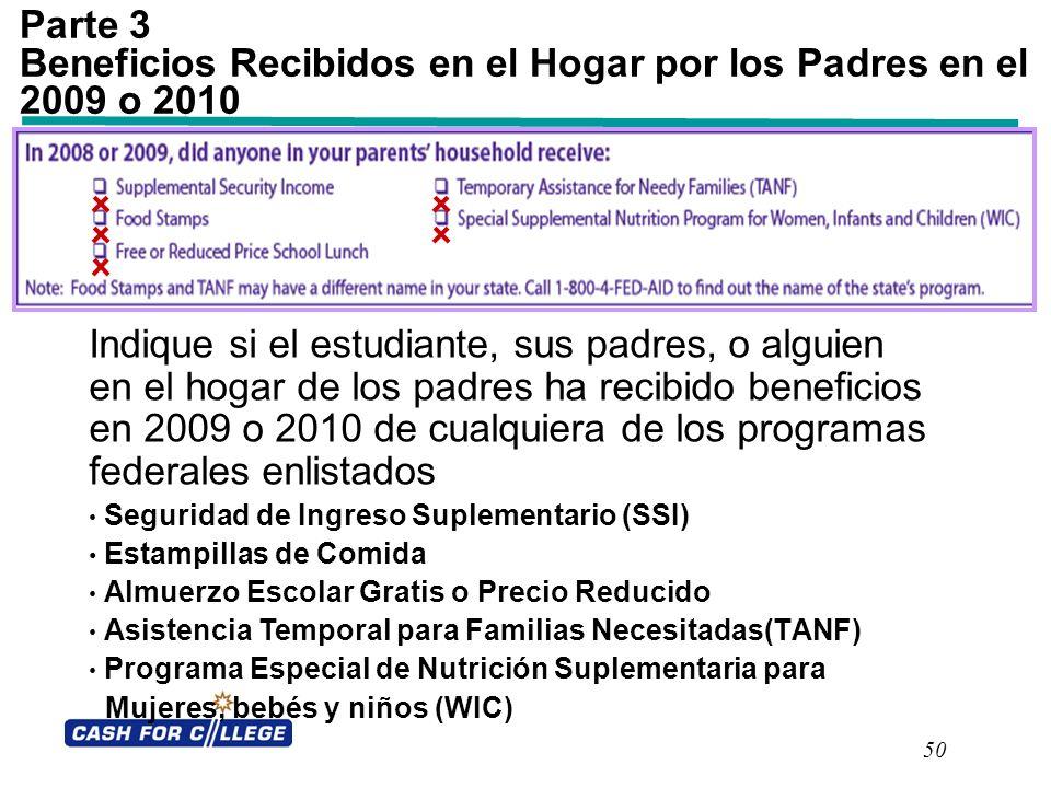 Parte 3 Beneficios Recibidos en el Hogar por los Padres en el 2009 o 2010