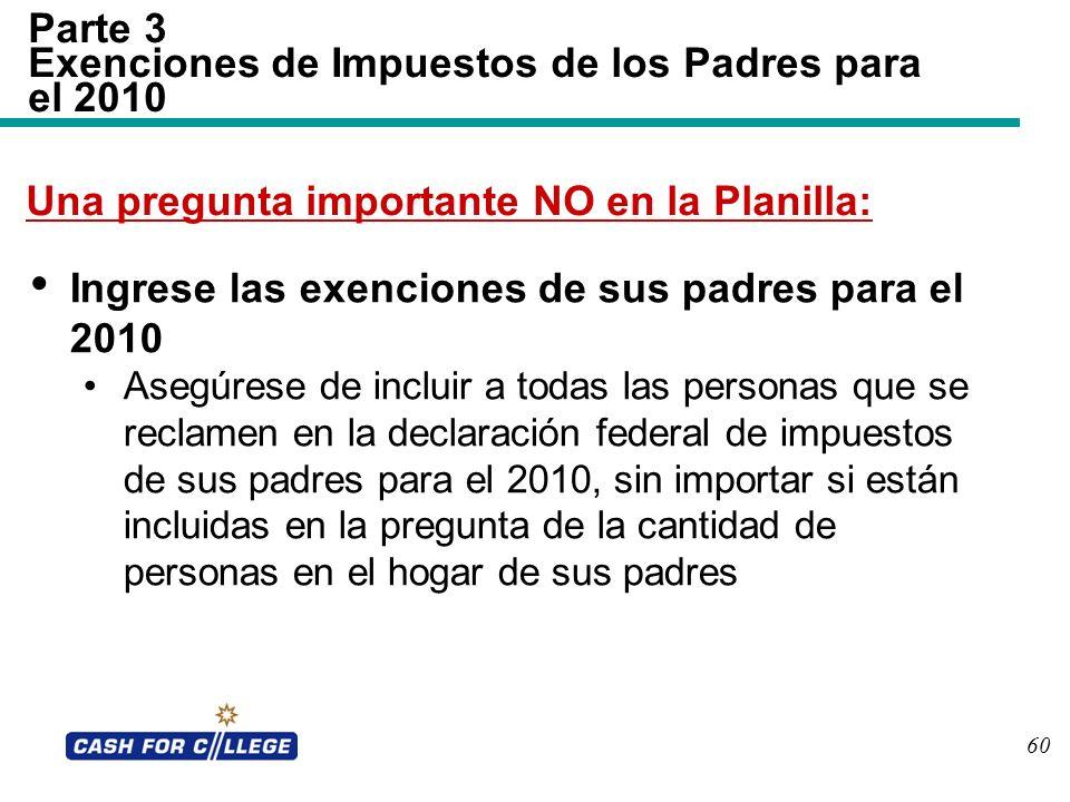 Parte 3 Exenciones de Impuestos de los Padres para el 2010