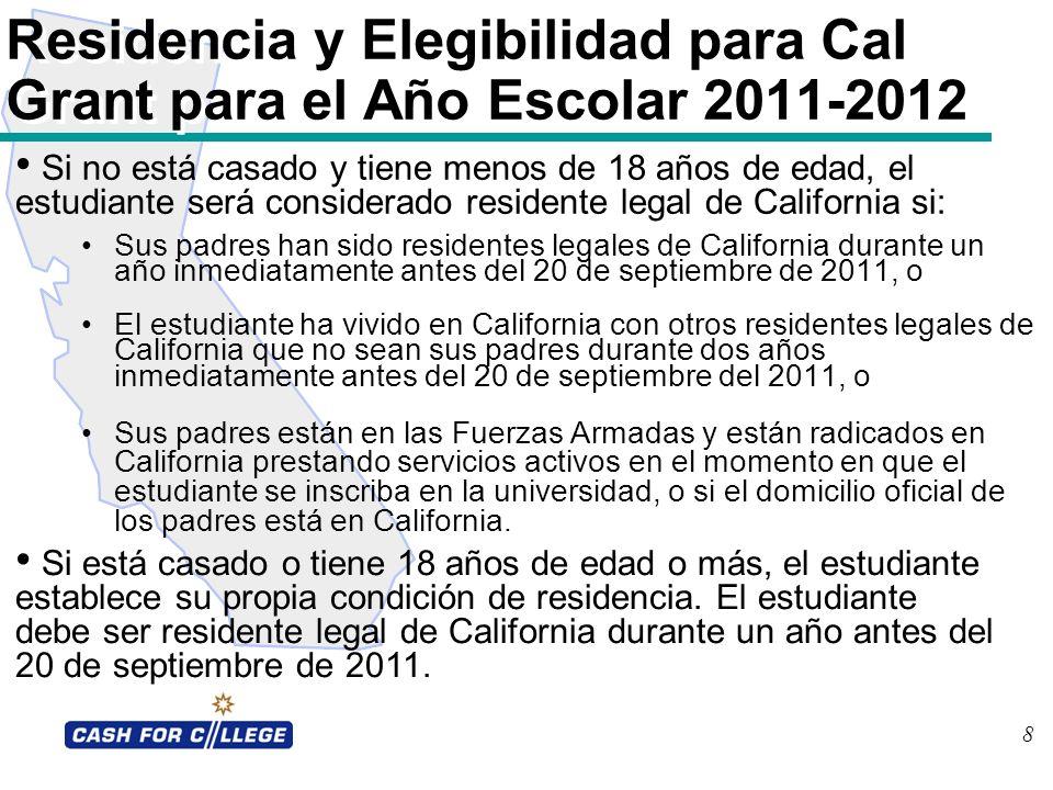 Residencia y Elegibilidad para Cal Grant para el Año Escolar 2011-2012