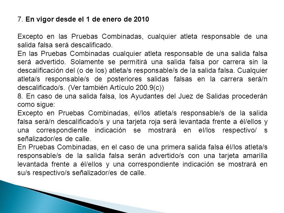 7. En vigor desde el 1 de enero de 2010