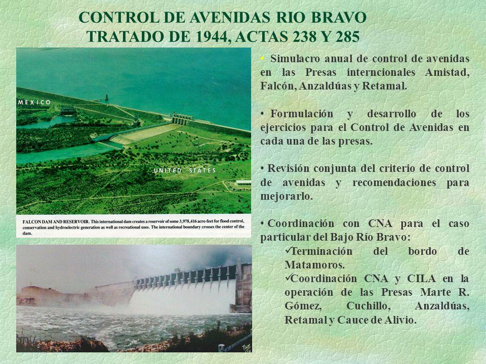 CONTROL DE AVENIDAS RIO BRAVO TRATADO DE 1944, ACTAS 238 Y 285