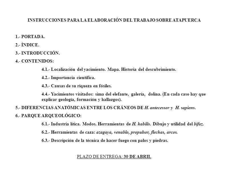 INSTRUCCIONES PARA LA ELABORACIÓN DEL TRABAJO SOBRE ATAPUERCA