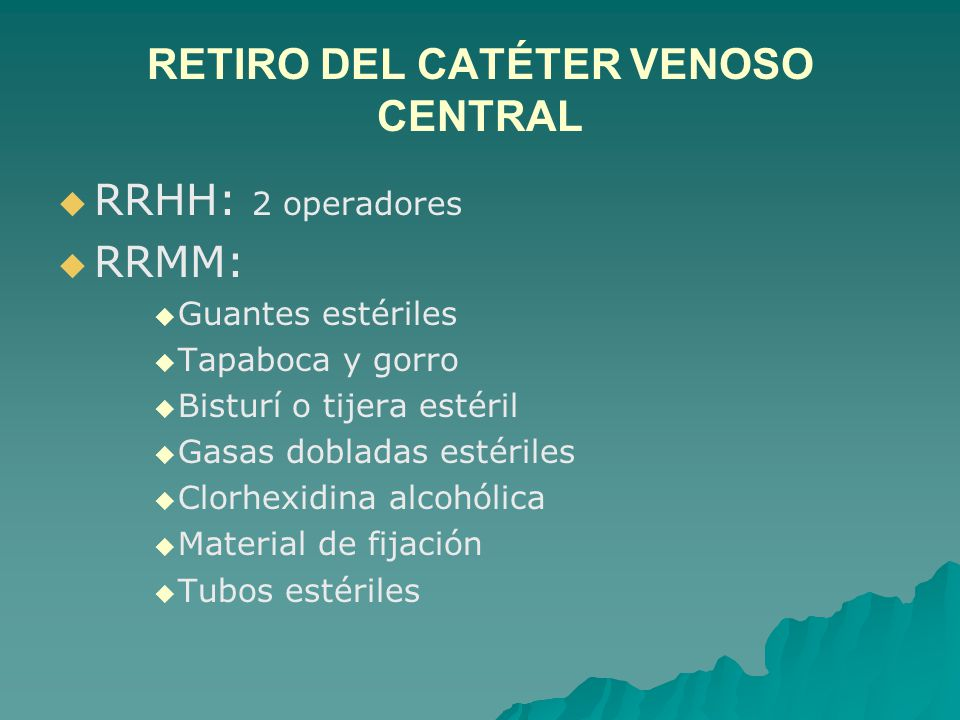 RETIRO DEL CATÉTER VENOSO CENTRAL
