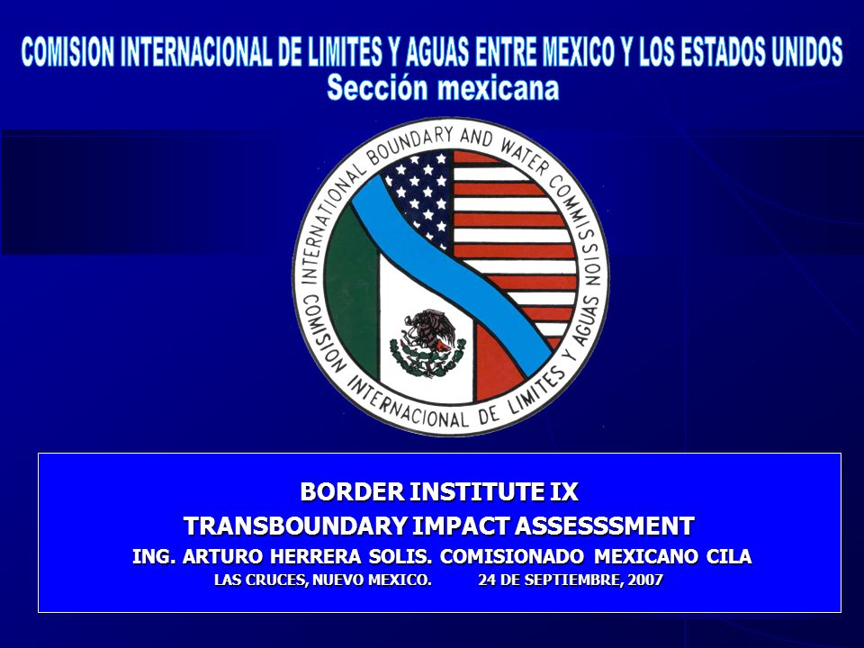 COMISION INTERNACIONAL DE LIMITES Y AGUAS ENTRE MEXICO Y LOS ESTADOS UNIDOS